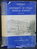 Annals of the University of Otago Medical School 1875-1939