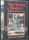 The Violin Makers -  Portrait of a Living Craft