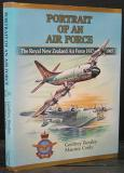 Portrait of an Air Force - The Royal New Zealand Air Force 1937-1987