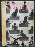 Life and Letters of Gustav Mahler