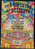 The Tapestry of Delights. The Comprehensive Guide to British Music of the Beat, R&B, Psychedelic and Progressive Eras 1963 -1976