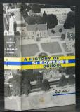A History of St Edward's School