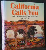 California Calls You: The Art of Promoting the Golden State