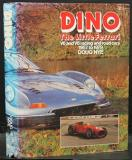 Dino: The Little Ferrari (V6 & V8 racing and road cars 1957 to 1979)