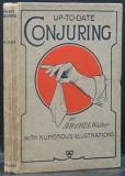 Up-To-Date Conjuring (Conjuring Tricks)