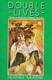 Double Lives: Women in the Stories of Katherine Mansfield