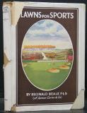 Lawns for Sports - Their Construction and Upkeep. Includes Material, Tools and Fittings Supplement