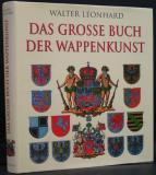 Das grosse Buch der Wappenkunst : Entwicklung, Elemente, Bildmotive, Gestaltung.