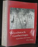 Woodstock Gatherings: Apple Bites & Ashes (Pre-1994)