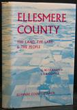 Ellesmere County - The Land, The Lake & The People