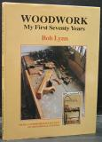 Woodwork - My First Seventy Years