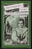 Maconaquah's Story - The Saga of Frances Slocum