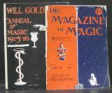 """Will Goldston's Annual of Magic 1915-16"" & ""The Magazine of Magic Vol 3, No 5, February 1916"""