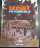 Lunesdale - A Bush Farm Community from 1871