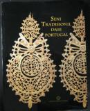 Traditional Arts of Portugal & Catalogue in slipcase