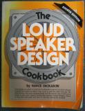 The Loudspeaker Design Cookbook (The Loud Speaker Design Cookbook)