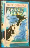 The Whale Rider - First Edition - Signed