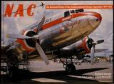 NAC: The Illustrated History of New Zealand National Airways Corporation 1947-1978