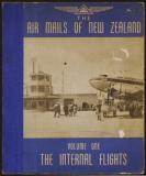 The Air Mails of New Zealand - Volume 1 - The Internal Flights