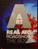 Real Art Roadshow - The Book