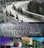 New Zealand's Engineering Heritage 1870 - 2000