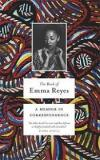 The Book of Emma Reyes - A Memoir in Correspondence