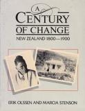 A Century of Change - New Zealand 1800 - 1900