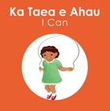 Ka Taea e Ahau - I Can