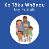 Ko Toku Whanau - My Family