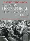 The New Biographical Dictionary Of Film - Fourth Edition