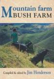 Mountain Farm, Bush Farm