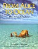 From Alice to Ocean - Alone Across the Outback