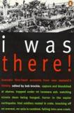 I Was There! Dramatic First-Hand Accounts From New Zealand's History