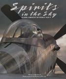 Spirits in the Sky - Classic Aircraft of World War II