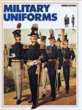 Military Uniforms - The Splendour of the Past