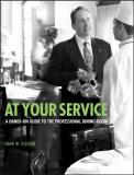 At Your Service - A Hands-on Guide to the Professional Dining Room
