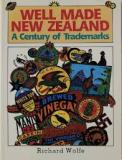 Well Made New Zealand - A Century of Trademarks