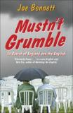Mustn't Grumble - In Search of England and the English