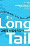 The Long Tail - How Endless Choice is Creating Unlimited Demand