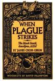 When Plague Strike: The Black Death, Smallpox, AIDS