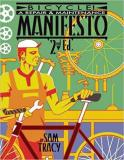 Bicycle!: A Repair and Maintenance Manifesto - 2nd Edition