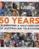 50 Years Celebrating - A Half Century Of Australian Television