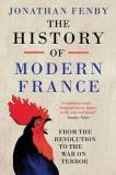 The History of Modern France - From the Revolution to the War with Terror
