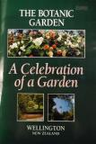 The Botanic Garden - A Celebration Of A Garden