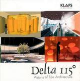 Delta 115o - Visions of Spa Architecture