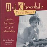 Hot Chocolate - Unwrap the Flavour of Your Relationships