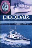 Deodar - The Story of Auckland's Water Police