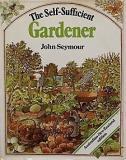 The Self-Sufficient Gardener - Australian-New Zealand Edition