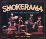 Smokerama: Classic Tobacco Accoutrements