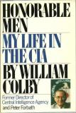 Honorable Men: My Life in the CIA
